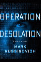 Operation Desolation Short Story