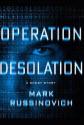 Operation Desolation Short Story